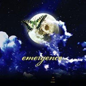 emergence...
