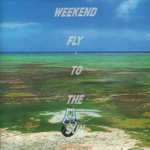 Weekend Fly To The Sun