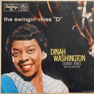 """The Swingin' Miss """"D"""""""