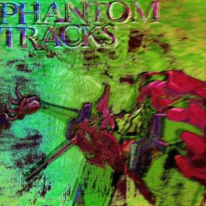 Phantom Tracks