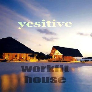 Workfit House