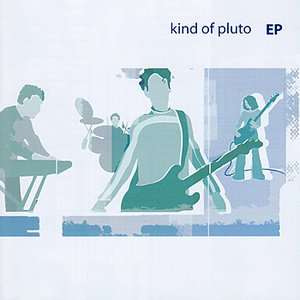 Kind of Pluto EP