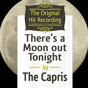 The Original Hit Recording - There's a Moon out tonight