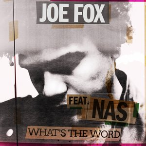 What's The Word (feat. Nas)