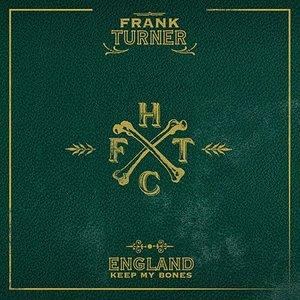 England Keep My Bones [Deluxe Edition]