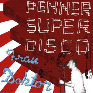 Penner Super Disco