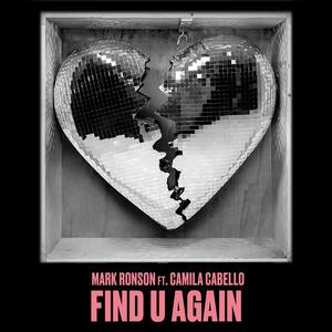 Find U Again (feat. Camila Cabello)