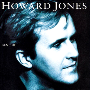 Howard Jones - The Best Of Howard Jones - Lyrics2You