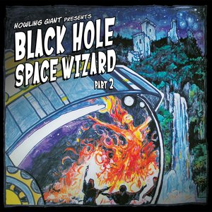 Black Hole Space Wizard, Pt. 2
