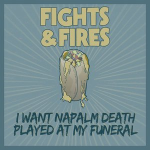 I Want Napalm Death Played at My Funeral
