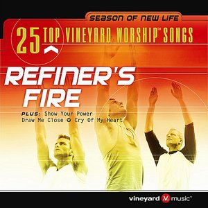 25 Top Vineyard Worship Songs (Refiner's Fire)