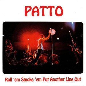 Roll 'em Smoke 'em Put Another Line Out
