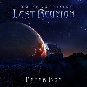 Last Reunion (Epicmusicvn Series)