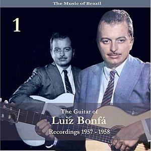 The Music of Brazil / The Guitar of Luiz Bonfá, Volume 1 / Recordings 1957 - 1958