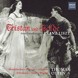 Liszt: Tristan und Isolde - Piano Transcriptions