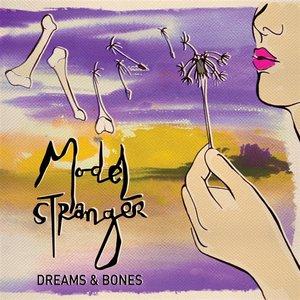 Dreams & Bones