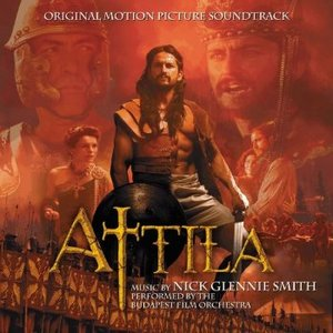 Attila (Original Motion Picture Soundtrack)