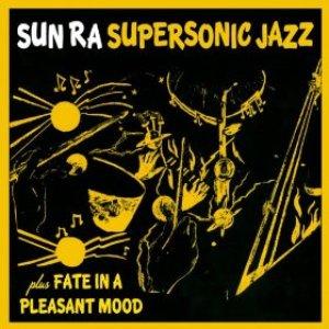 Supersonic Jazz + Fate in a Pleasant Mood (Bonus Track Version)