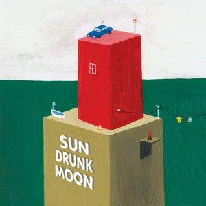 Sun Drunk Moon