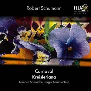 Carnaval; Kreisleriana