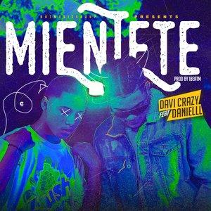 Mientete (feat. Danielll) [Explicit]