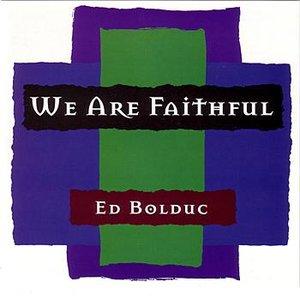 We Are Faithful