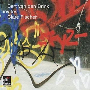 Bert van den Brink Invites Clare Fischer