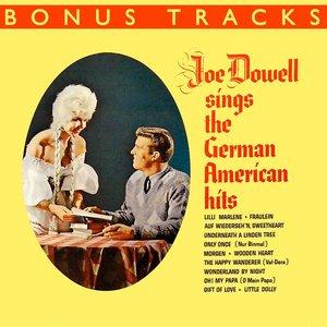 Joe Dowell Sings The German American Hits (With Bonus Tracks)