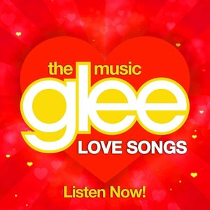 Glee Love Songs
