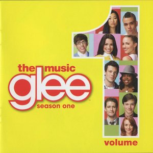 Glee: The Music, Vol. 1 (Glee Cast Version)