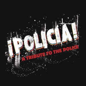 Policia: A Tribute to the Police