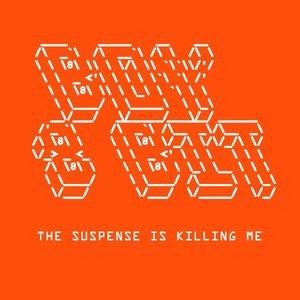 Suspense Is Killing Me EP