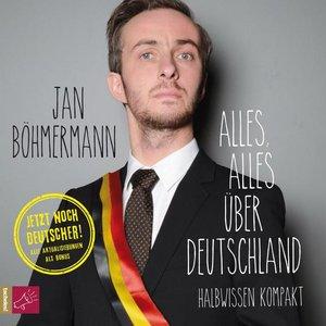Alles, alles über Deutschland (ungekürzt)