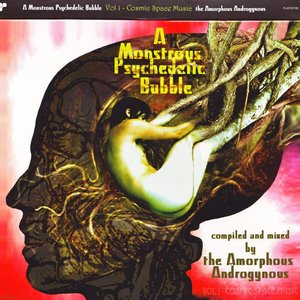 A Monstrous Psychedelic Bubble, Volume 1: Cosmic Space Music