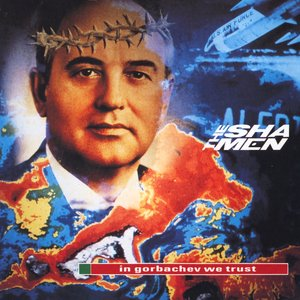 In Gorbachev We Trust
