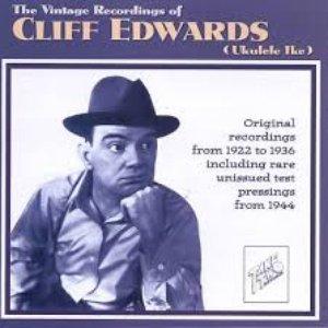The Vintage Recordings of Cliff Edwards (Ukulele Ike)