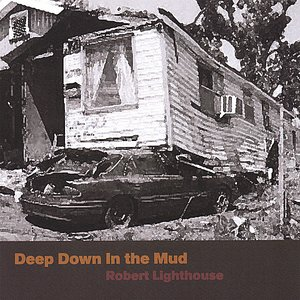 Deep Down in the Mud