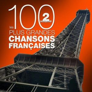 Les 100 plus grandes chansons françaises, vol. 2