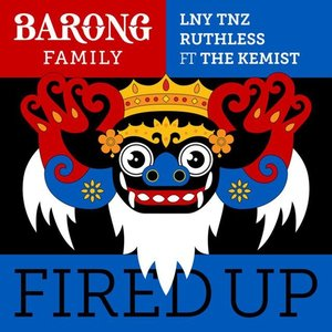 Fired Up ft. The Kemist