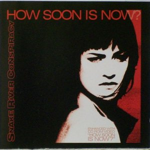 Breed / How Soon Is Now?