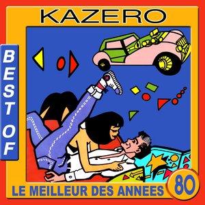 Best of Kazero (Le meilleur des années 80)