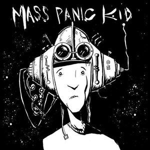Mass Panic Kid
