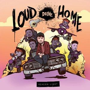 Loud Drive Home