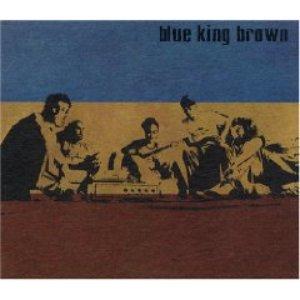 Blue King Brown
