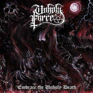 Embrace The Unholy Death
