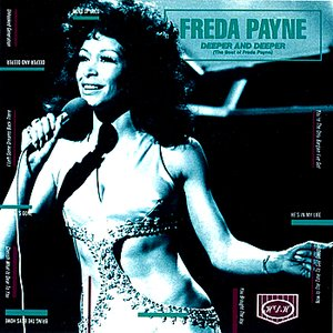 Deeper And Deeper (The Best Of Freda Payne)