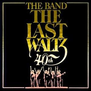 The Last Waltz 40th Anniversary