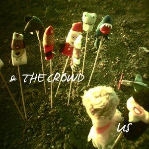 Аватар для Us And The Crowd