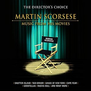 The Director's Choice: Martin Scorcese - Music from His Movies
