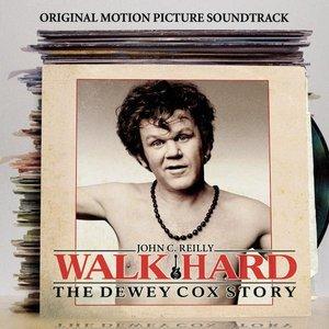 Walk Hard: The Dewey Cox Story (Original Motion Picture Soundtrack)